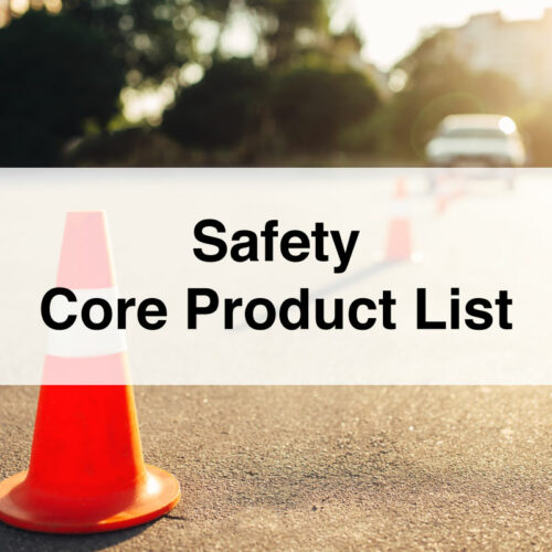 Safety Core Product List
